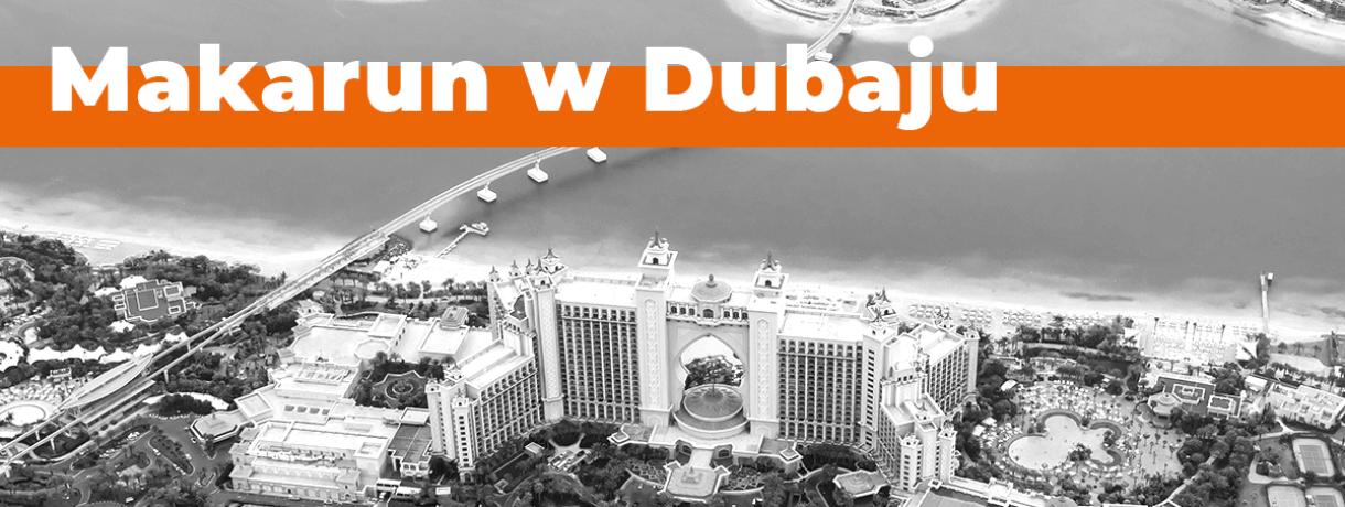 Makarun w Dubaju!